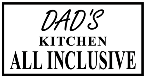 Dad's kitchen all inclusive